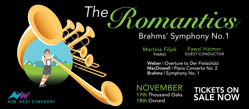 The Romantics - Brahms' First Symphony. November 17 and 18. Martina Filjak, pianist, Fawzi Haimor, guest conductor.