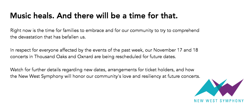 November 17 and 18 concerts postponed. Please watch for further details regarding new dates, arrangements for ticket holders, and how New West Symphony will honor our community's love and resiliency and future concerts.