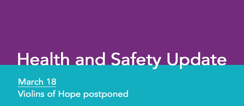 Health and safety update – March 18